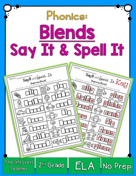 Say It & Spell It! Featuring Beginning Consonant Blends