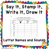 Say It, Stamp It, Write It, Draw It: Letter Names & Sounds