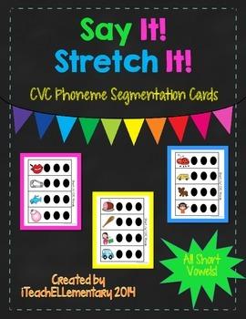 Say It! Stretch It! CVC Flash Cards {1:1 Phoneme Dots}