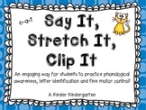 Say It, Stretch It, Clip It