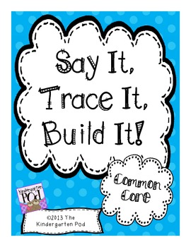Say It, Trace It, Build It:  Pre-Primer / Primer