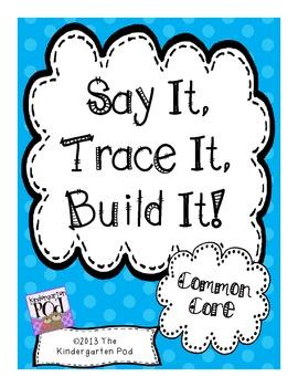 Say It, Trace It, Build It:  Pre-Primer / Primer