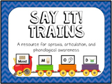 Say It! Trains for Apraxia