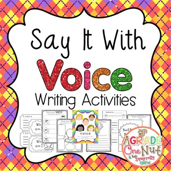 Say It With Voice {Writing ... by A Grade One Nut | Teachers Pay ...