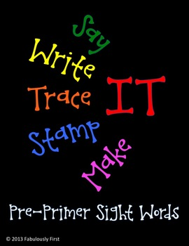 Say It, Write It, Trace It, Stamp It, and Make It (Pre-Primer)