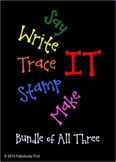 Say It, Write It, Trace It, Stamp It, and Make It (Bundled)