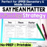 Say Mean Matter Writing Strategy - Enhance Analysis in Stu