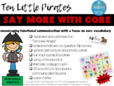 Say More With Core: Ten Little Pirates -editable