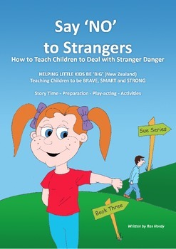 Say 'NO' to Strangers - How to Teach Children to Deal with