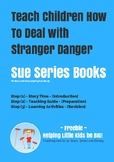 Say 'NO' to Strangers – How to Teach Children to Deal with Stranger Danger