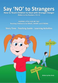 Say NO to Strangers – How to Teach Children to Deal with S