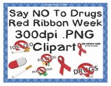 Say No To Drugs Red Ribbon Week Clipart Clip Art-300DPI PNG-Personal/Commercial