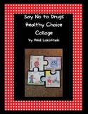 Say No To Drugs and Red Ribbon Week Healthy Choice Collage
