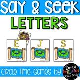 Say & Seek Circle Time Games (Hide and Seek) Letters Edition