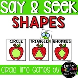 Say & Seek Circle Time Games (Hide and Seek) Shapes Edition