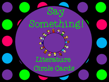 Say Something Strategy Literature Circle & Partner Reading Accountability Cards