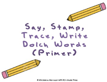 Say, Stamp, Trace, Write Dolch Words-Primer