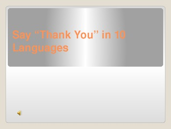 "Say ""Thank You"" in 10 Languages"