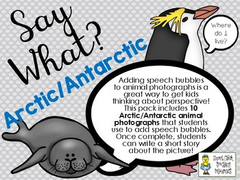 Say What? Arctic/Antarctic Animals - Short Story Writing and Speech Bubbles