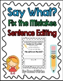 Say What?: Fix the Mistakes