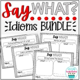 Say What? Idioms Project for Bulletin Boards BUNDLE