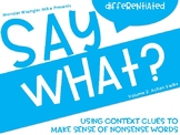 Say What: Making Sense of Context Clues - Volume 2 - Action Verbs