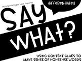 Say What: Making Sense of Nonsense Words Using Context Clues