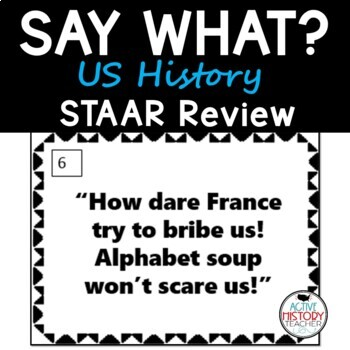 Say What?  STAAR 8th Social Studies Review Quote Cards
