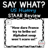 """STAAR Review (8th SS) """"SAY WHAT?"""" Quote Cards"""