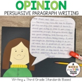 Persuasive Opinion Writing Paragraphs