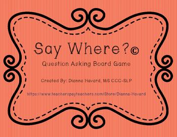 Say Where?