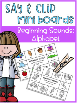 Say and Clip Mini Boards: Beginning Alphabet Sounds