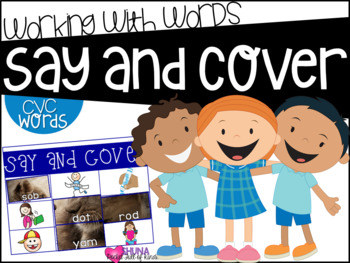 Say and Cover CVC 2 {A Working With Words Center}