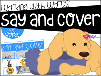 Say and Cover CVC 4 {A Working With Words Center}