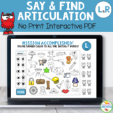 Say and Find Articulation No-Print Activity for L and R