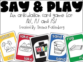 Say and Play! {R, L, S}