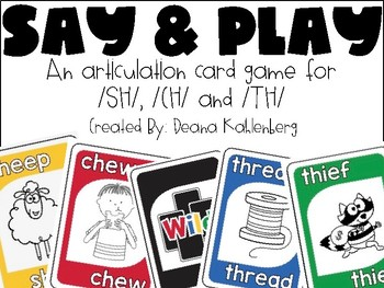 Say and Play! {SH, CH, TH}