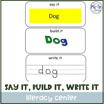 Reading and LA center activity-Say it, Build it, Write it