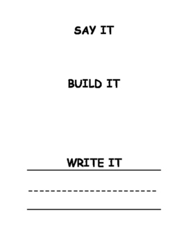 Say it, Build it, Write it