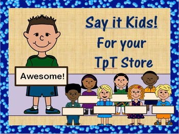 Say it Kids!  Characters for Commercial Use