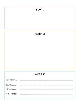 Say it Make it Write it