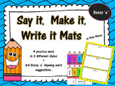 Say it, Make it, Write it Mats + Bossy 'e' (long vowel sounds) Word Set