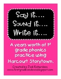 Harcourt Storytown Phonics Say it... Sound it... Write it...