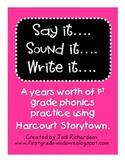 Harcourt Storytown Phonics Say it... Sound it... Write it...
