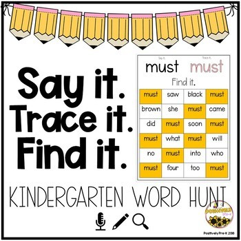 Say it. Trace it. Find It. (Kindergarten Dolch Words)