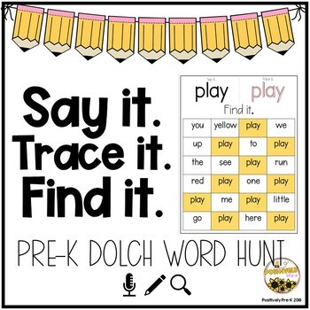 Say it. Trace it. Find It. (Pre-K Dolch Words)