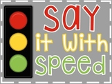 Say it With Speed