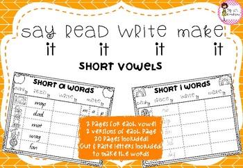 Say it, Write it, Make it