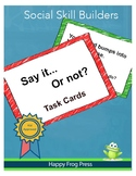 Say it... or Not? Social Filter Task Cards