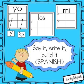 Say it, write it, build it, (Spanish sight words)